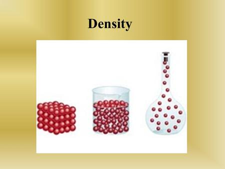 Density. WHAT IS DENSITY AND HOW DOES IT EFFECT MATTER? E.Q.