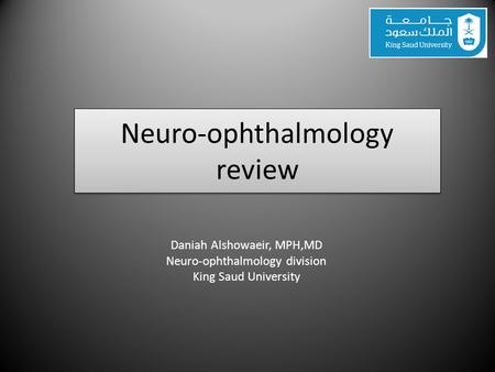 Neuro-ophthalmology review