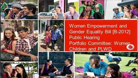 Confidentiality – C3 Women Empowerment and Gender Equality Bill [B-2012] Public Hearing Portfolio Committee: Women, Children and PLWD.