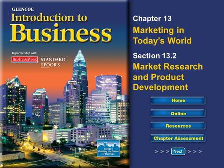 Chapter 13 Marketing in Today's World Section 13.2 Market Research and Product Development.