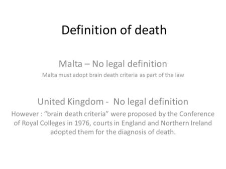 Definition of death Malta – No legal definition