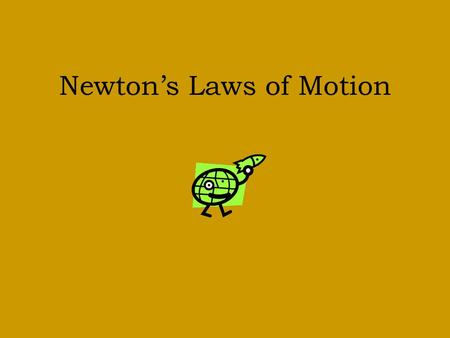 Newton's Laws of Motion. Background Sir Isaac Newton (1643-1727) an English scientist and mathematician famous for his discovery of the law of gravity.