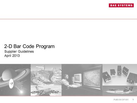 PUBS-09-C97-001 1 2-D Bar Code Program Supplier Guidelines April 2013.