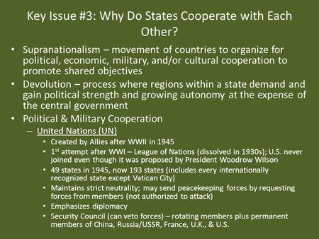 Key Issue #3: Why Do States Cooperate with Each Other?