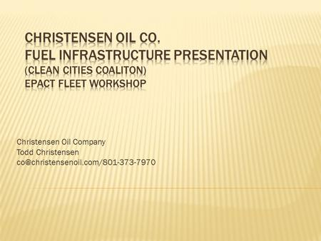 Christensen Oil Company Todd Christensen