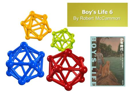 "Boy's Life 6 By Robert McCammon. Quotations "" I had always wondered what Reverend Lovoy meant when he talked about 'grace.' I understood it now. It was."