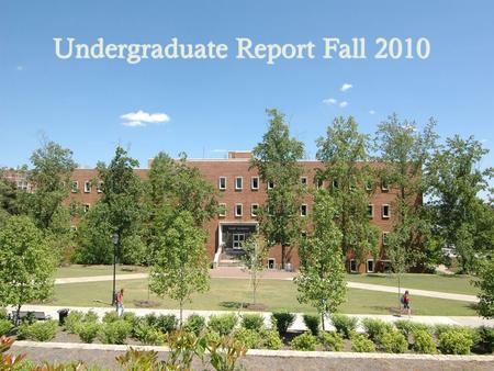 Undergraduate Report Fall 2010. CRSS Enrollment Trends.