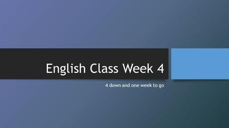 English Class Week 4 4 down and one week to go. Schedule 1.English warm up 2.Current event discussion: fall activities 3.Letter to Jeanne 4.Book report.