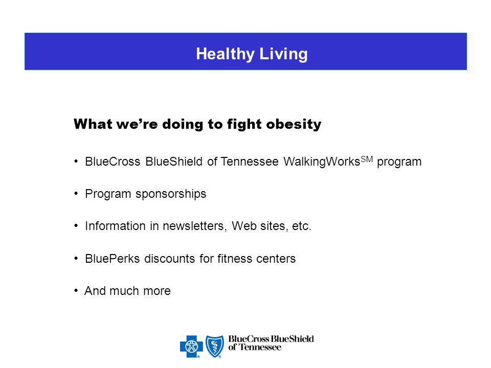Healthy Living What can parents do? Focus on healthy eating and physical activity.