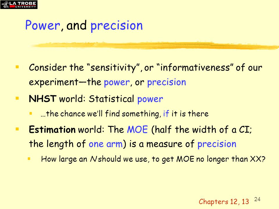 25 Statistical power: I'm ambivalent.