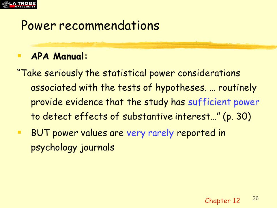 27 Statistical power Power depends on:  N, the sample size (larger n, higher power)  An EXACT target ES, the size of effect we're looking for (larger effect, higher power)  Therefore, to calculate power, need to state the ES.