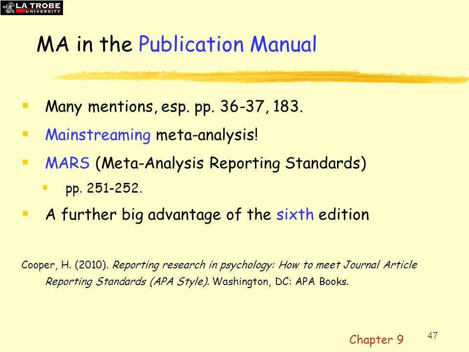 48 CMA: Software for meta-analysis  Comprehensive Meta Analysis www.Meta-Analysis.comwww.Meta-Analysis.com  Enter ES, and its variance, for each study—in 100+ formats.