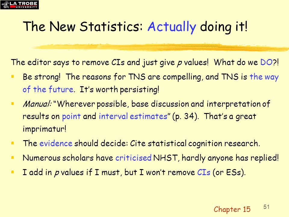 52 The New Statistics: How.Estimation: The six-step plan 1.