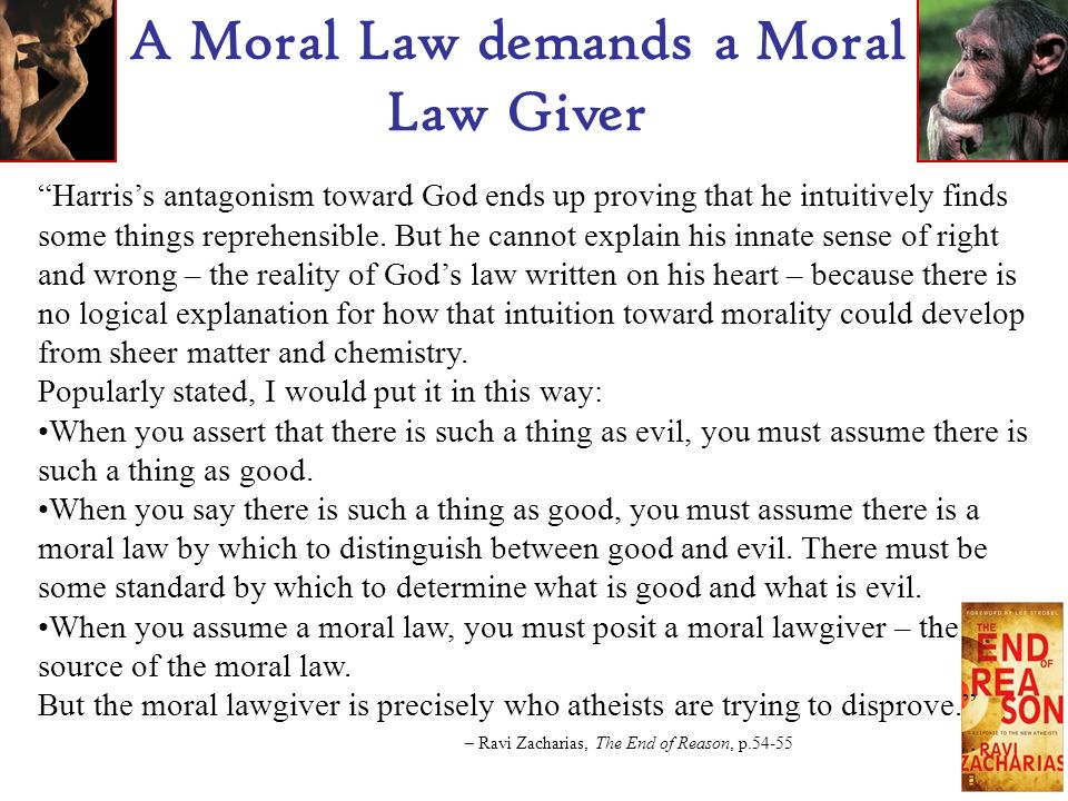We do not get our morality from religion.