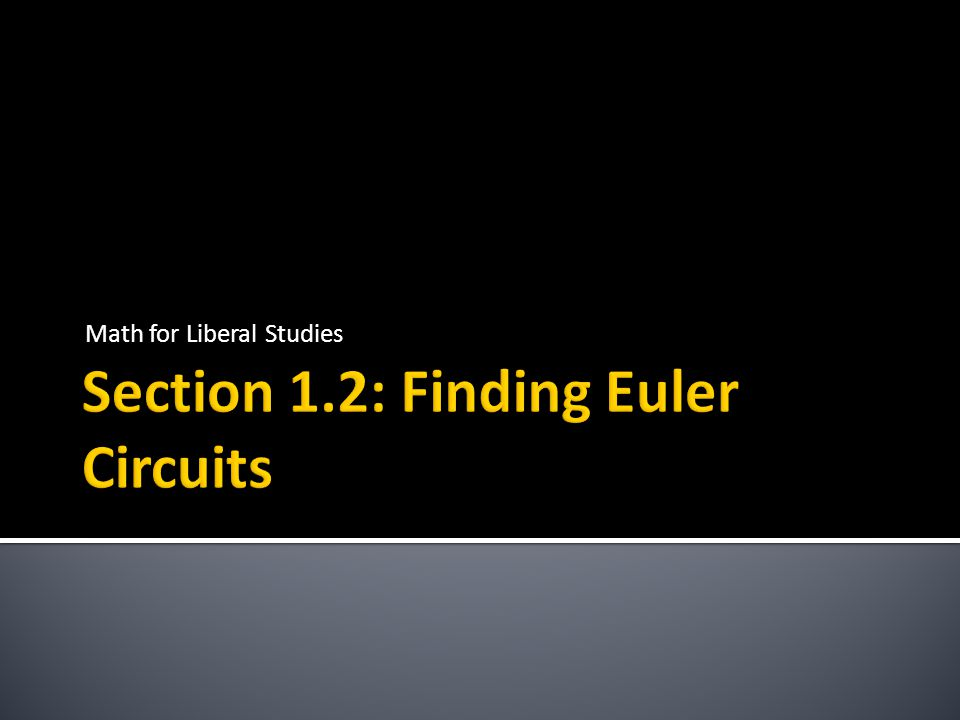 This graph does not have an Euler circuit. This graph does have an Euler circuit.