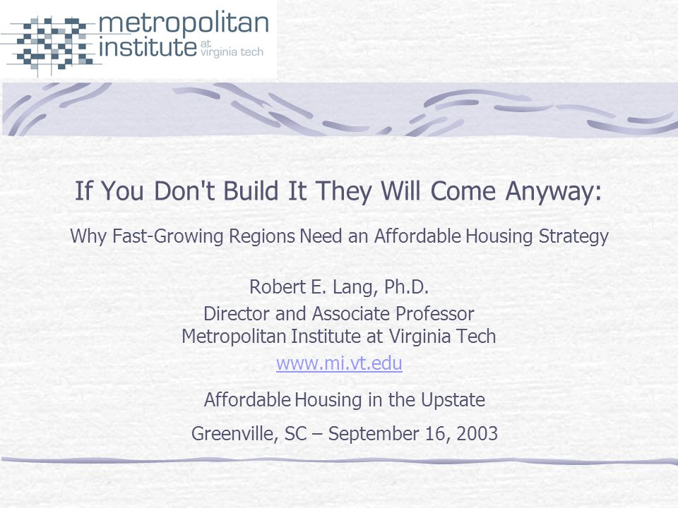 What the Talk Covers Recent academic findings on the link between Smart Growth and Affordable Housing.