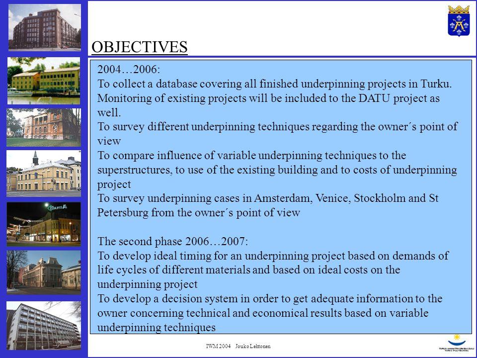 IWM 2004 Jouko Lehtonen TIMETABLE 2004200520062007 Creation of the database Project monitoring Development of the decision- making system