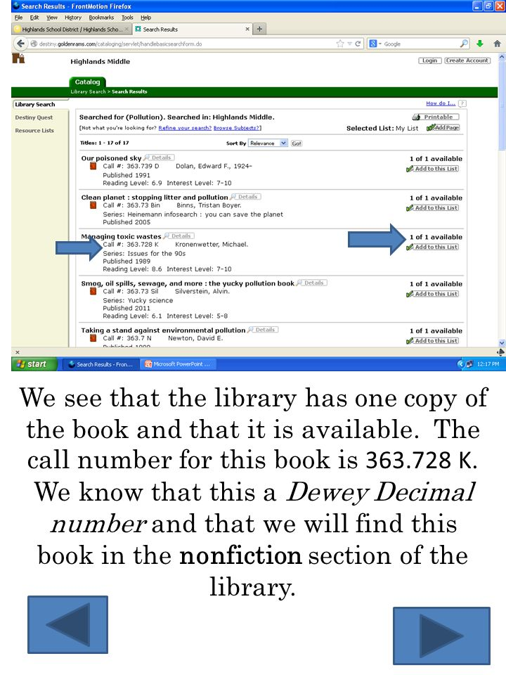 We locate the 300 section of nonfiction and locate the specific call number of 363.728 K.