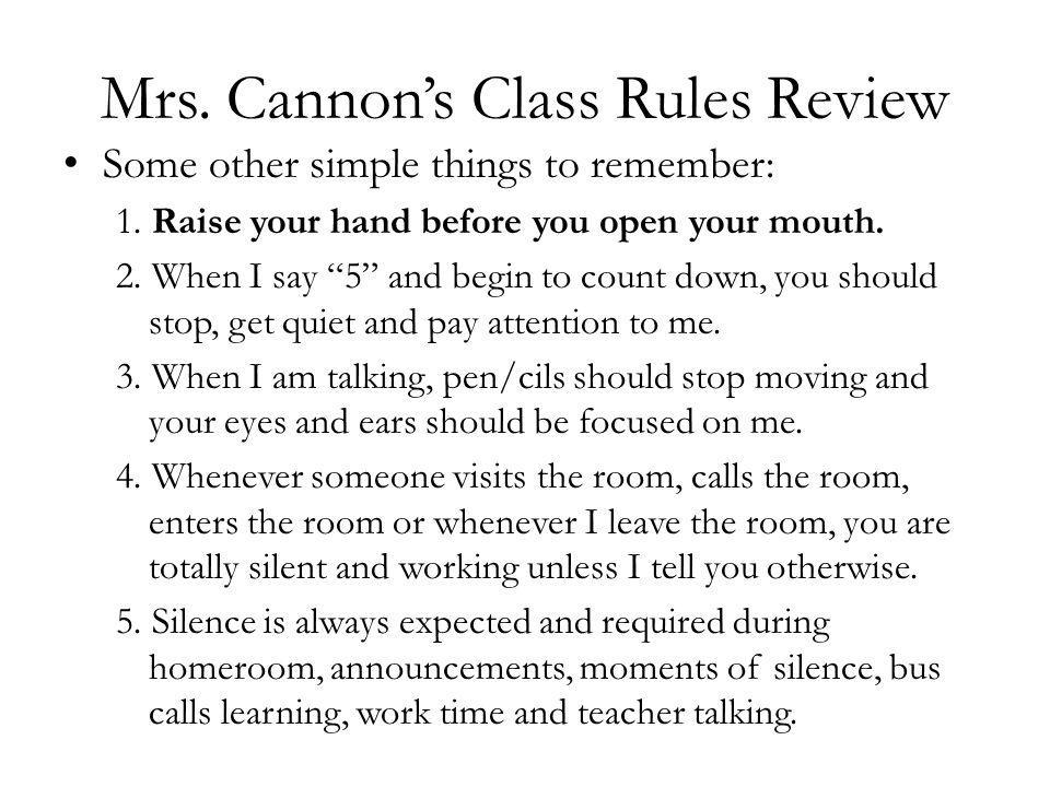 School Rules Review Just so you know… school rules apply here also..