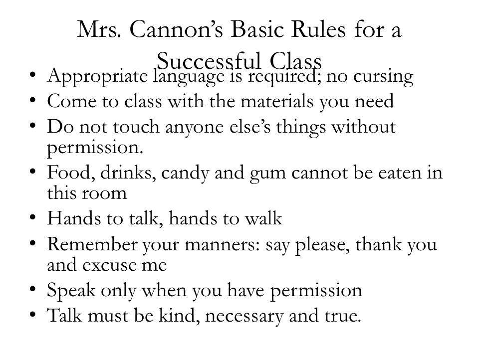 Mrs.Cannons Class Rules Review Be seated at your assigned desk and start CATS/warm up.