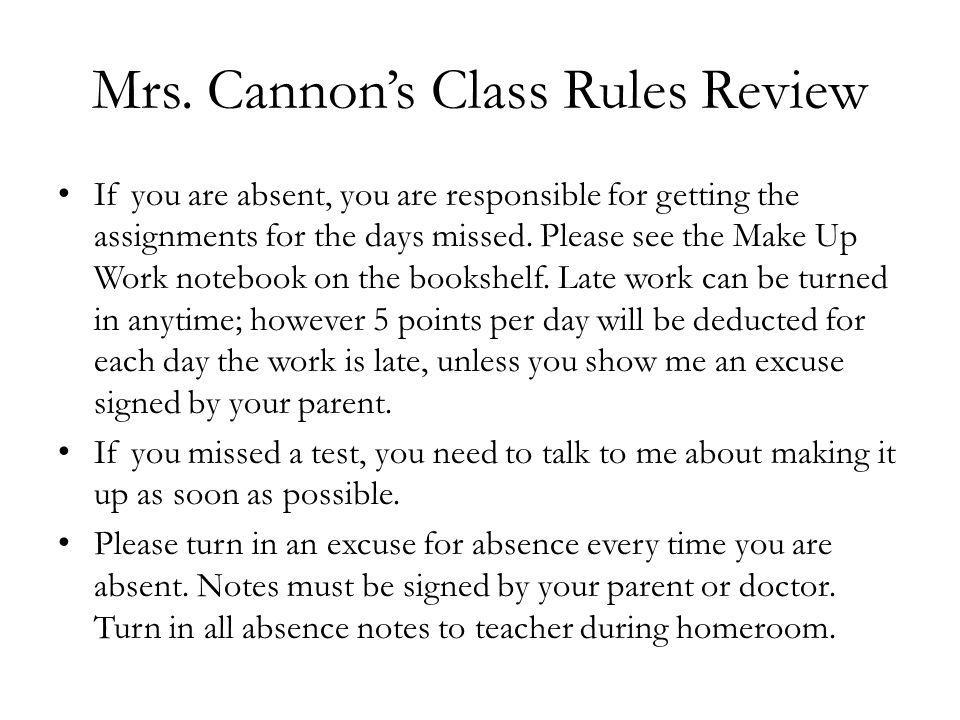 Mrs.Cannons Class Rules Review Textbooks should remain in the classroom at all times.
