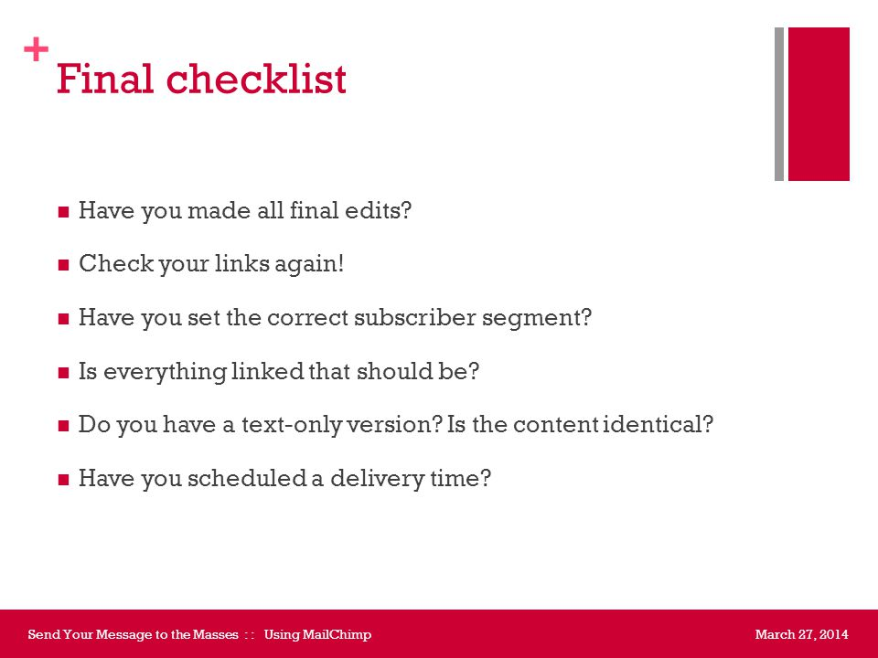 March 27, 2014Send Your Message to the Masses : : Using MailChimp Schedule