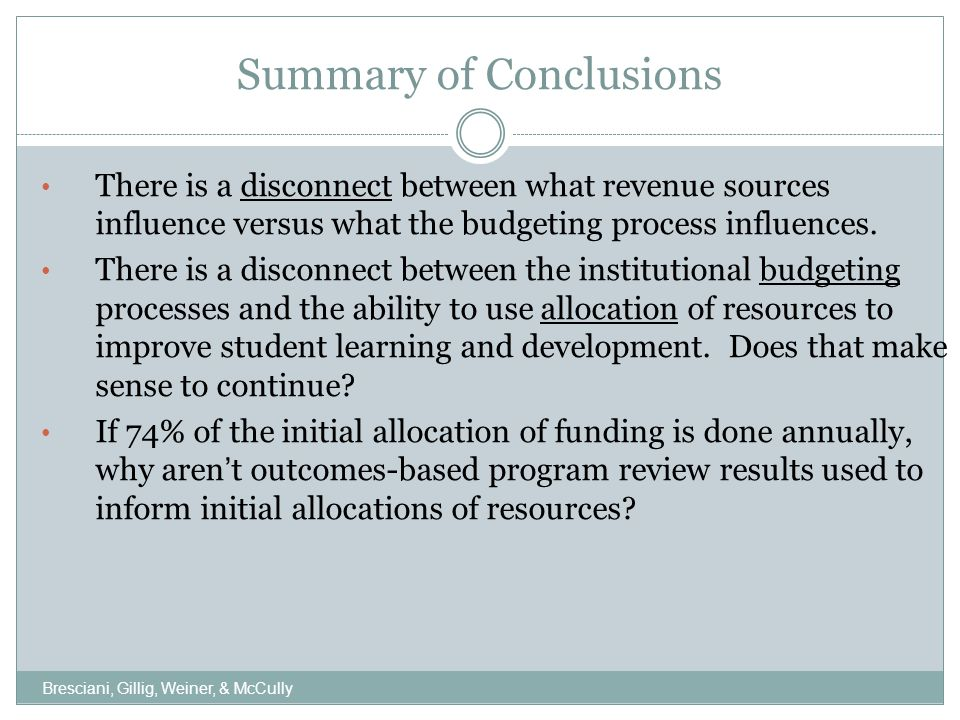 Summary of Conclusions, Cont.