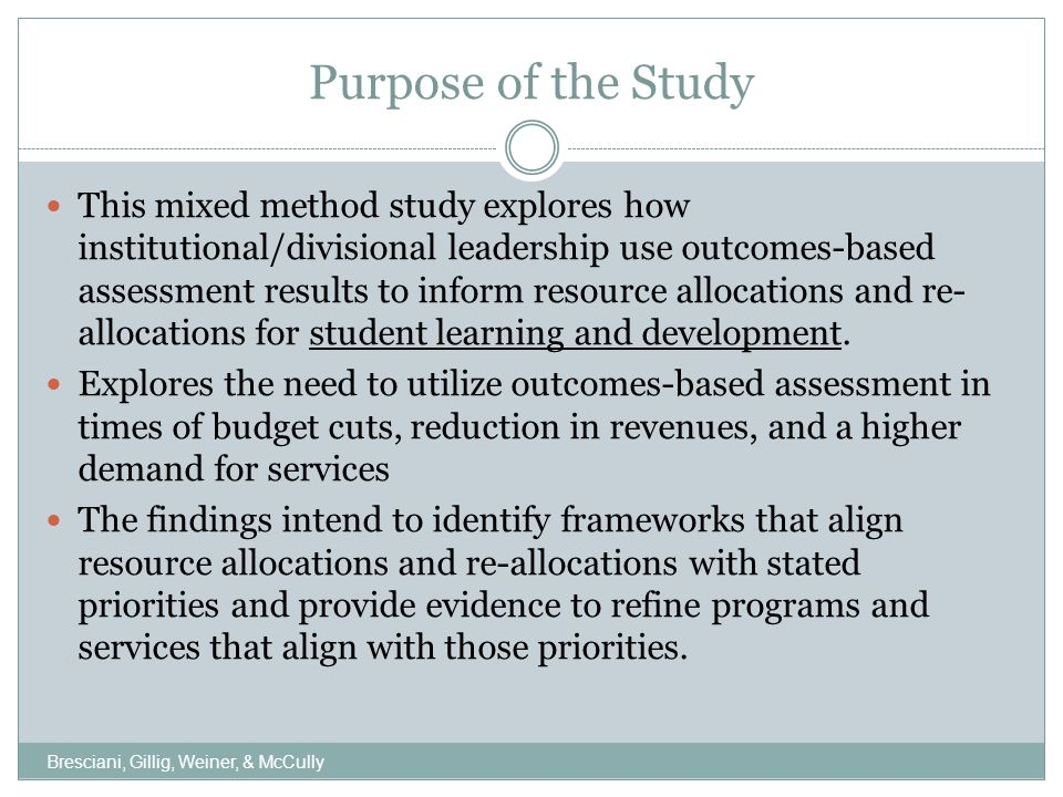 Hypotheses The manner in which institutions are funded does not influence how institutional leadership uses outcomes-based assessment results to inform resource allocations and re-allocations for student learning and development.