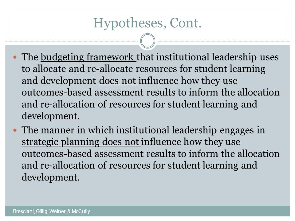 Hypotheses, Cont.
