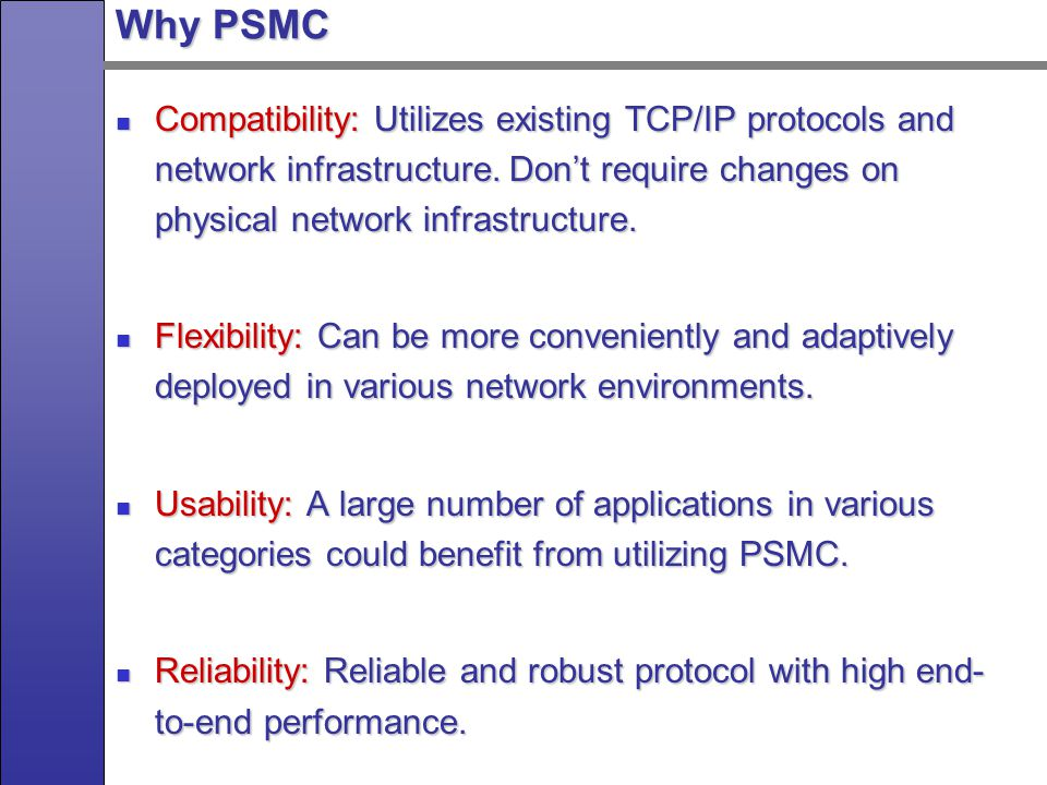 Algorithms for PSMC Proxy server selection is a critical decision in PSMC.