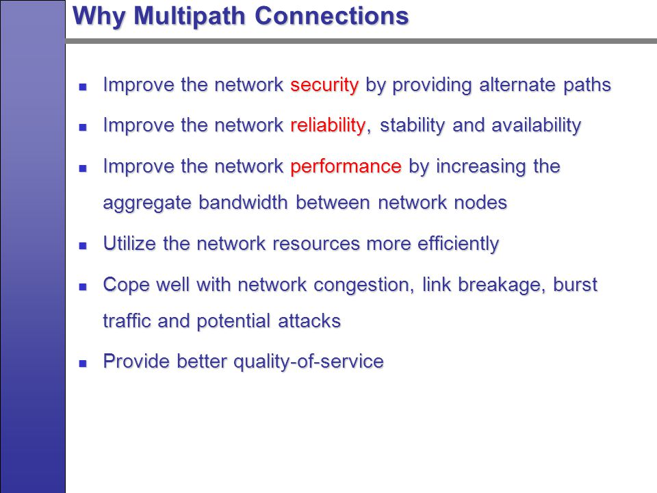 Related Works on Multipath Connections Multipath connections have been studied since 70s.