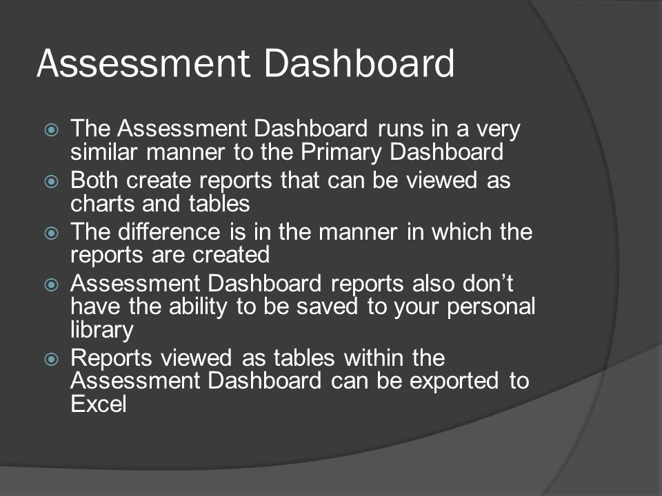 Assessment Dashboard Cont.