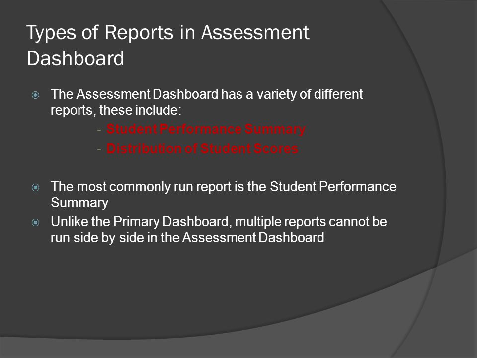 Creating Reports » 1 = Student Performance Summary » 2 = Performance Summary by Subject » 3 = Performance Summary by Standard » 4 = Distribution of Student Scores » 5 = Test Item Analysis