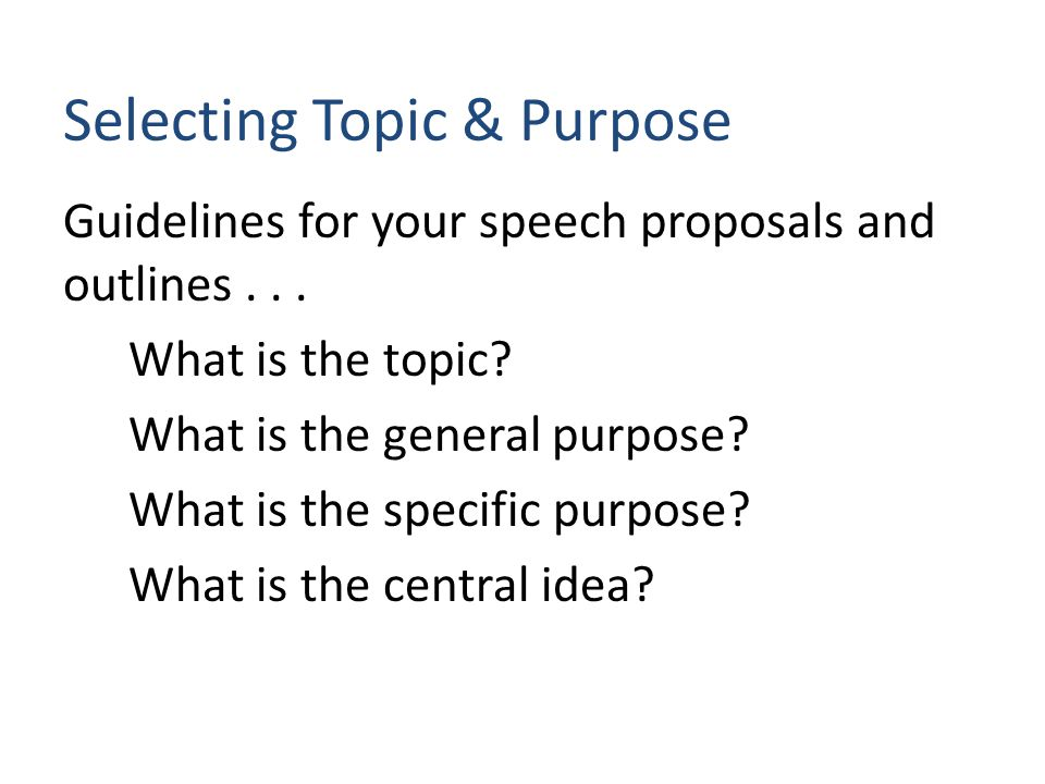 Choosing a Topic The best way to sound like you know what you re talking about is to know what you re talking about. -- Author Unknown