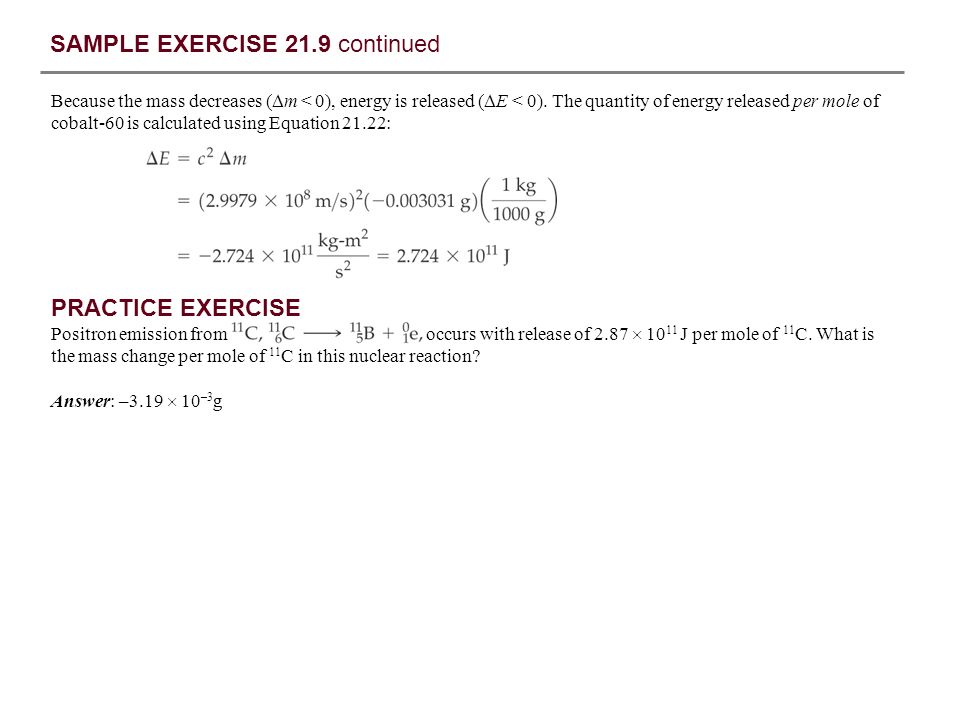 SAMPLE EXERCISE 21.10 Writing Nuclear Equations Write the nuclear equations for the formation of 239 Pu from 238 U.