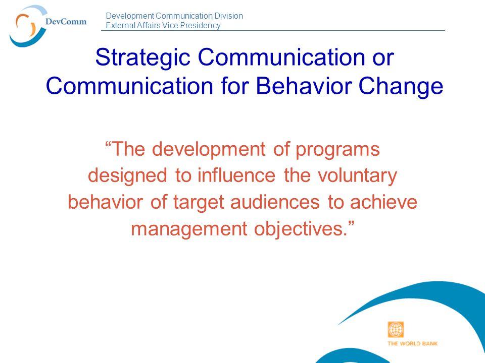 Development Communication Division External Affairs Vice Presidency 1.