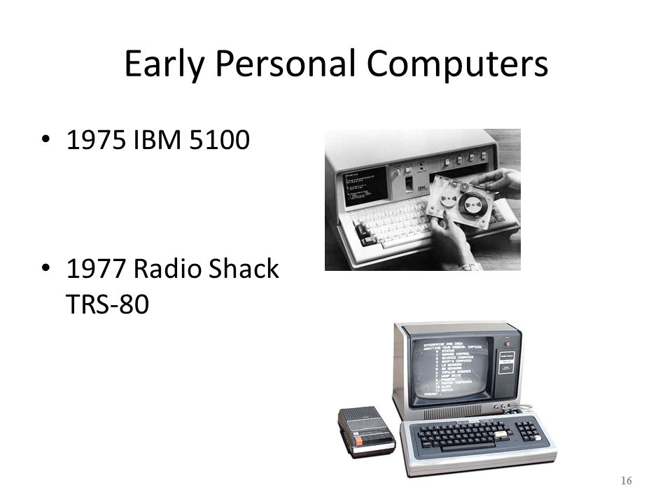 17 Early Personal Computers 1997 Apple II 1979 VisiCalc - killer app for Apple II 1981 IBM XT/AT