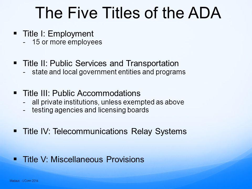 IDEA versus Section 504/ADA Madaus - UConn 2014