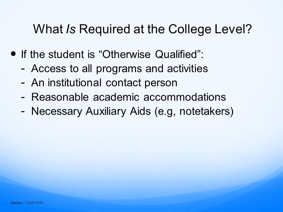 What Is Not Required at the College Level.