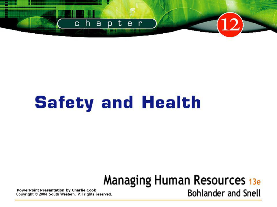 12–2 Objectives After studying this chapter, you should be able to: 1.Summarize the general provisions of the Occupational Safety and Health Act (OSHA).