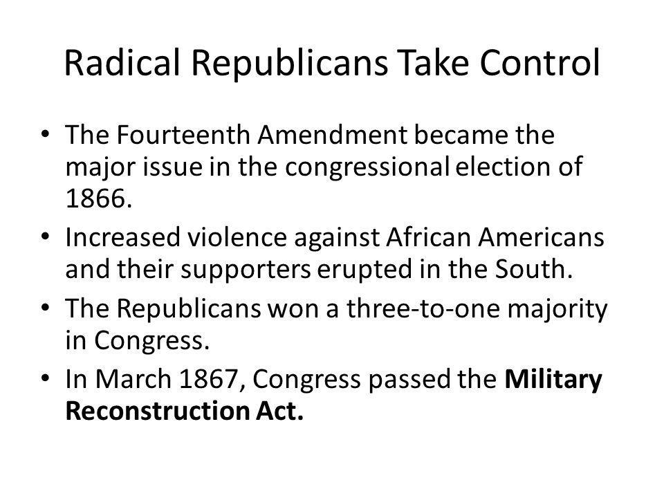 Radical Republicans Take Control This act did away with Johnson's reconstruction programs and divided the former Confederate states, except Tennessee, into five military districts.