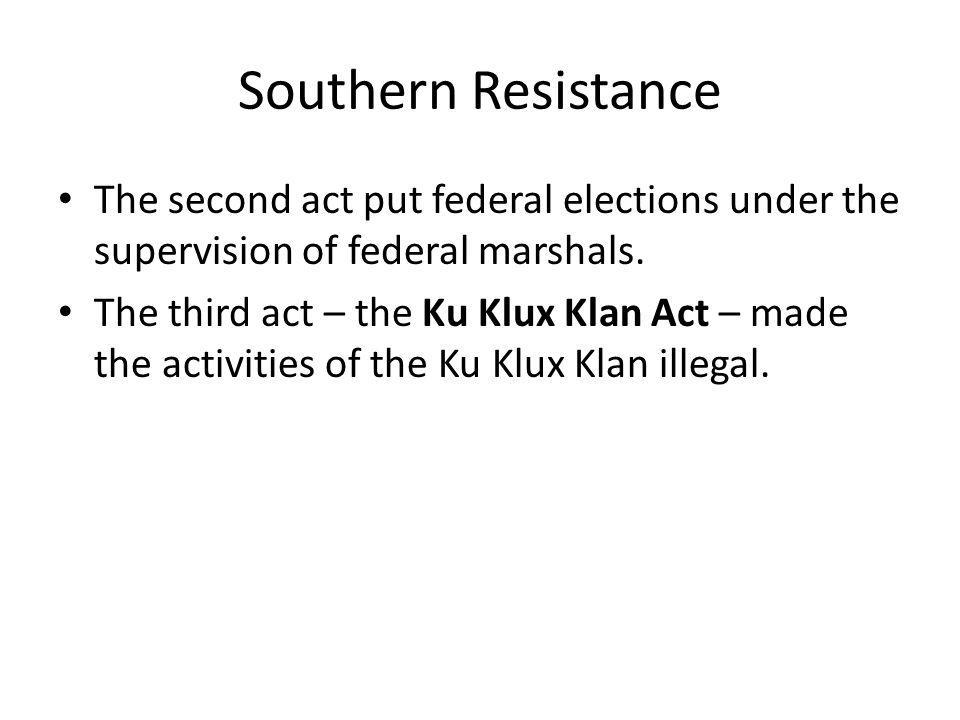 Southern Resistance Provisions of the Enforcement Acts.
