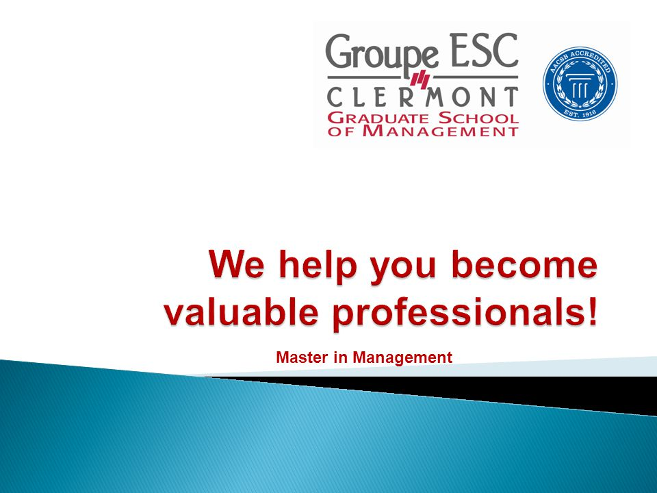 Why choose Clermont Graduate School of Management .