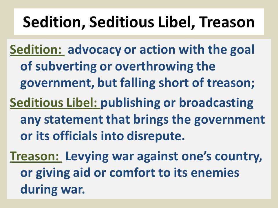 Seditious Libel De Scandalis Magnatum prohibited distribution of any false News or Tales, whereby discord, or occasion of discord or slander may grow between the King and his People, or the Great Men of the Realm. [3 Edw.