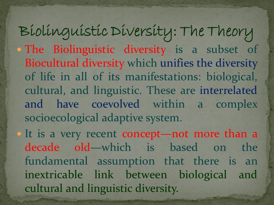 The diversity of life does not only mean the diversity of plants and animal species, habitats, and ecosystems found on the planet, but also the diversity of human cultures and languages.