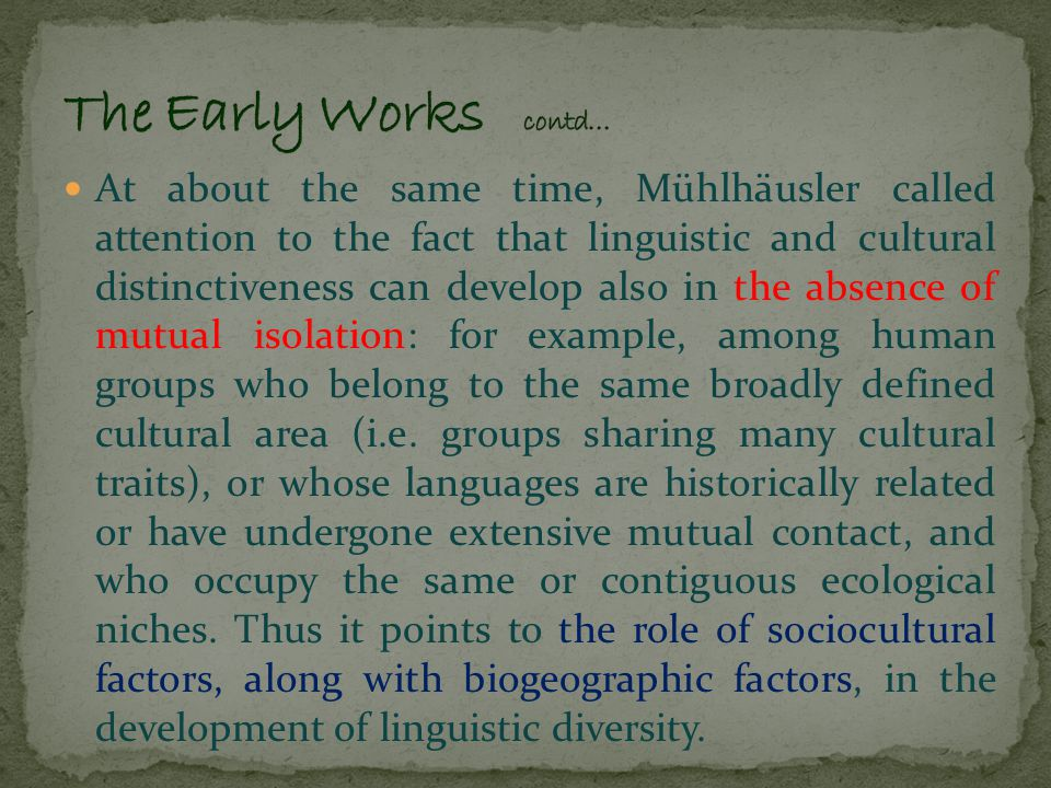 Recently people have begun to realize that there may be structure to linguistic diversity.
