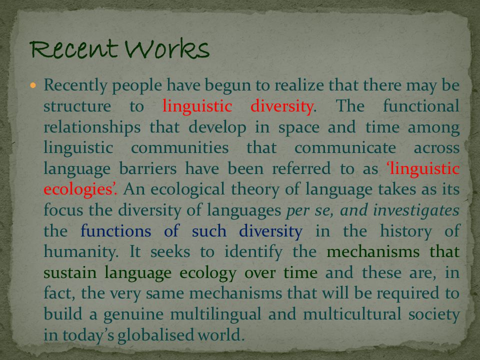 Tove Skutnabb-Kangas writes that over the last 500 years about half the known languages of the world have disappeared, and Michael Krauss estimates that 90% of today's languages might be extinct in 100 years' time, leaving only about 600 languages.