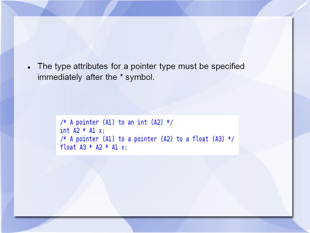 The attributes for a function type or for an array type can be specified using parenthesized declarators.