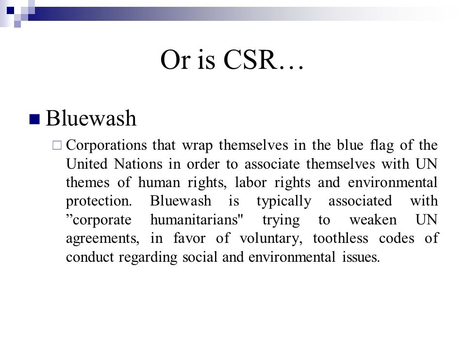 or is CSR?....A Cultural Imposition. The West has huge double standards.