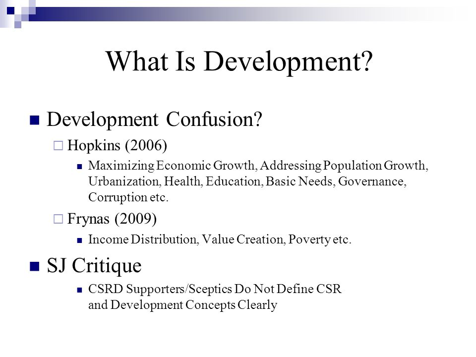 What is Development.How To Relate CSR & D. What Part of CSR.